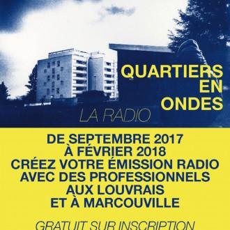 Quartiers en ondes, radio, marcouville, les Louvrais, Pontoise